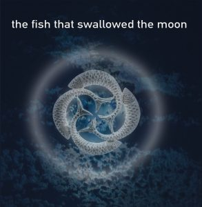 Album - the fish that swallowed the moon