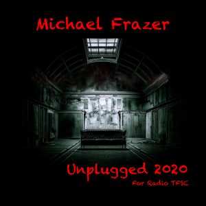 Michael Frazer. Unplugged 2020