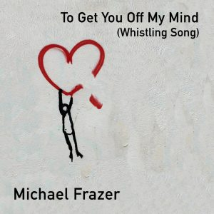 Cover art for 'To Get You Off My Mind (Whistling Song)